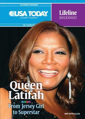 Queen Latifah: From Jersey Girl to Superstar  by  Amy Ruth Allen
