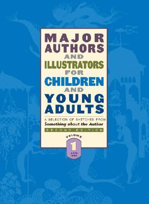 Major Authors and Illustrators for Children and Young Adults: 8 Volume Set Gale Cengage Learning
