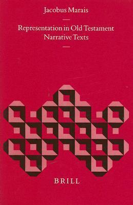 Representation in Old Testament Narrative Texts Jacobus Marais