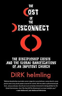 The Cost of the Disconnect  by  Dirk Helmling