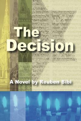 The Decision Reuben Bibi