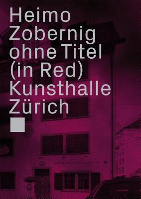 Heimo Zobernig: Ohne Titel, in Red Beatrix Ruf