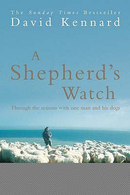 A Shepherds Watch David Kennard