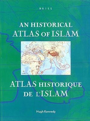 An Historical Atlas Of Islam William C. Brice