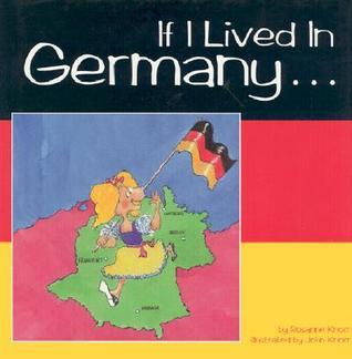If I Lived In Germany Rosanne Knorr
