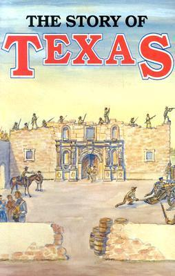 The Story of Texas  by  John Edward Weems