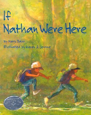 If Nathan Were Here Mary Bahr