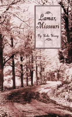 Trumans Birthplace: Lamar, Missouri  by  Reba Young