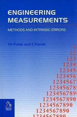Engineering Measurements: Methods and Intrinsic Errors T. A. Polak