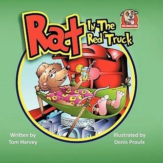 Rat in the Red Truck Tom Harvey