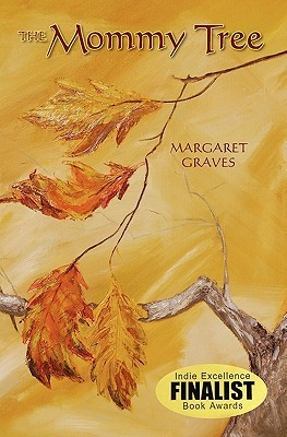 The Mommy Tree  by  Margaret Graves