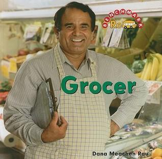 Grocer  by  Dana Meachen Rau