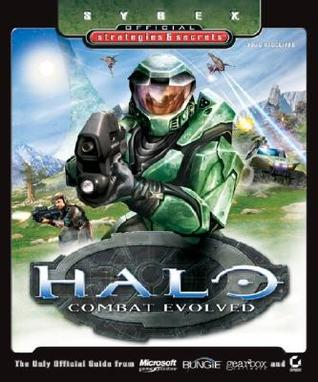 Halo - Combat Evolved: Sybex Official Strategies & Secrets  by  Doug Radcliffe