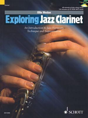Exploring Jazz Clarinet: An Introduction to Jazz Harmony, Technique and Improvisation [With CD (Audio)]  by  Ollie Weston