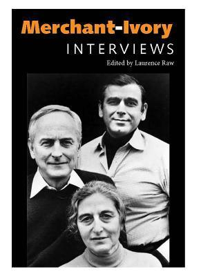 Merchant-Ivory: Interviews  by  Ismail Merchant