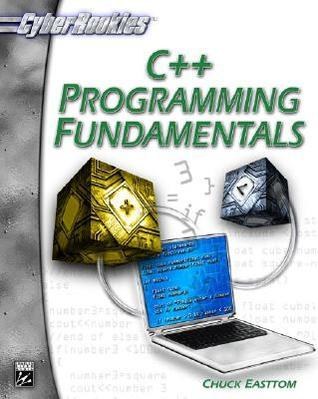 C+ + Programming Fundamentals (Cyberrookies Series) Eastton