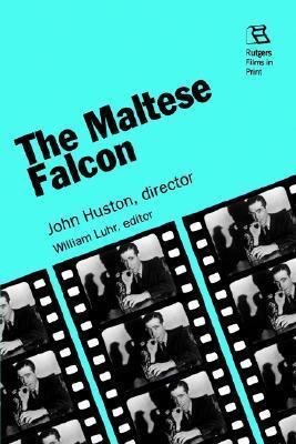 The Maltese Falcon William G. Luhr