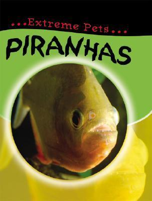 Piranhas  by  Deborah Chancellor