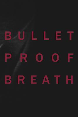 Christine Borland: Bullet Proof Breath  by  Christine Borland
