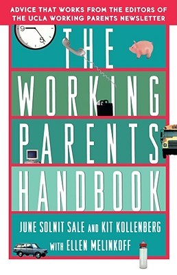 The Working Parents Handbook  by  June Solnit Sale