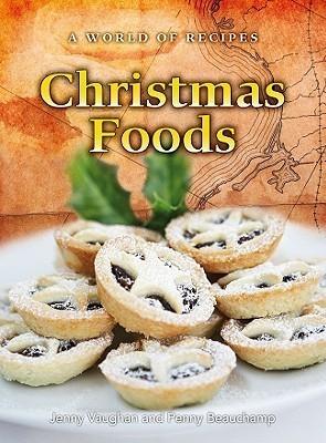 Christmas Foods Jenny Vaughan