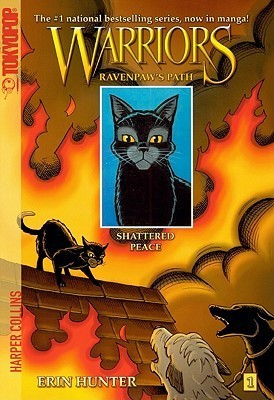 Shattered Peace (Warriors: Ravenpaws Path, #1)  by  Erin Hunter