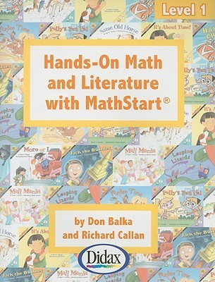 Hands-On Math and Literature with Mathstart, Level 1  by  Don S. Balka