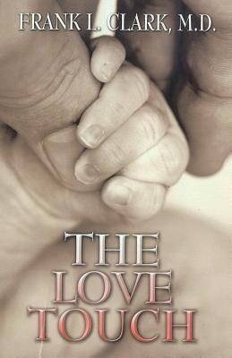 The Love Touch Frank L. Clark