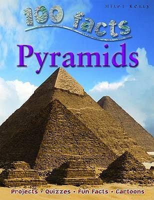100 Facts: Pyramids  by  John Malam