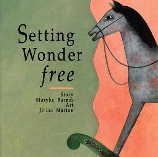 Setting Wonder Free  by  Maryke Barnes