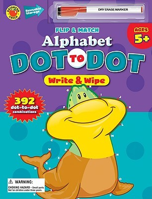 Flip and Match Alphabet Dot-To-Dot Write and Wipe School Specialty Publishing