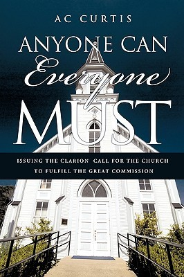 Anyone Can / Everyone Must A.C. Curtis