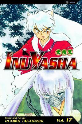 InuYasha: A Savage Cut (InuYasha, #17) Rumiko Takahashi