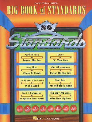 The Big Book of Standards Hal Leonard Publishing Company