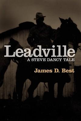 Leadville  by  James D. Best