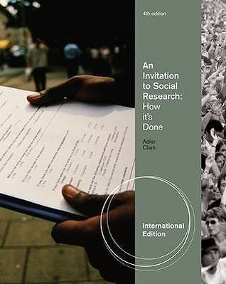 Invitation to Social Research: How Its Done  by  Roger Clark