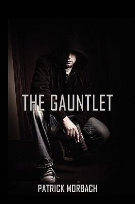 The Gauntlet Patrick Morbach