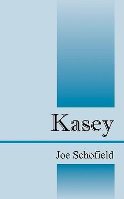 Kasey  by  Joe Schofield