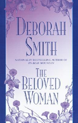 The Beloved Woman  by  Deborah Smith