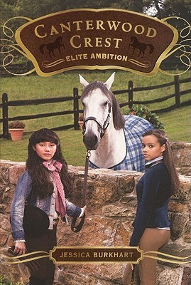 Elite Ambition (Canterwood Crest, #10)  by  Jessica Burkhart