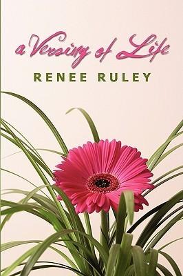 A Versing of Life Renee Ruley