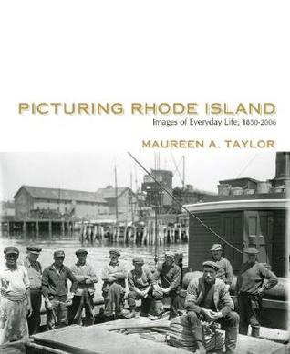 Picturing Rhode Island Maureen A. Taylor