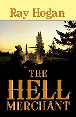 The Hell Merchant Ray Hogan