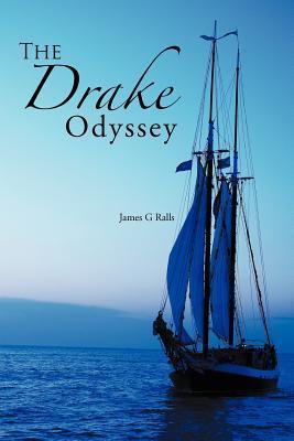 The Drake Odyssey James G. Ralls