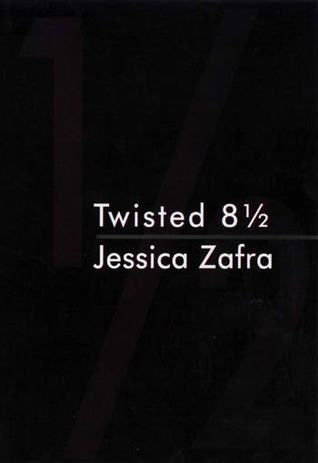 Twisted 8 ½  by  Jessica Zafra
