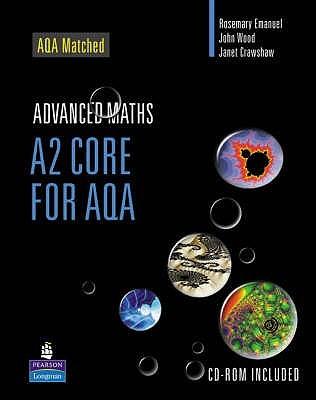 A2 Core Mathematics For Aqa John R.  Wood
