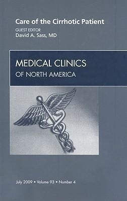 Care of the Cirrhotic Patient David A. Sass