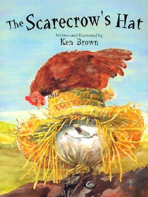 The Scarecrows Hat Ken Brown