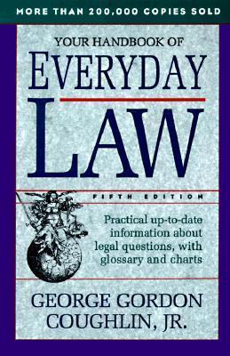 Your Handbook of Everyday Law George Gordon Coughlin Jr.