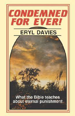 Condemned for Ever!  by  Eryl Davies